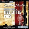 Five Little Pigs (Bbc Audio Crime) - Agatha Christie