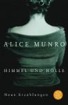 Himmel und Hölle - Alice Munro