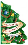 Who's in My Christmas Tree? (A Tabletop Flap Book) - Christopher Santoro