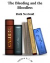 The Bleeding and the Bloodless - Ruth Nestvold