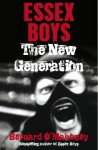 Essex Boys: The New Generation - Bernard O'Mahoney
