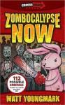 Zombocalypse Now - Matt Youngmark