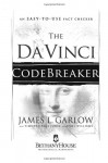 The Da Vinci Codebreaker: An Easy-to-Use Fact Checker for Truth Seekers - James L. Garlow, April WIlliams, Timothy Paul Jones