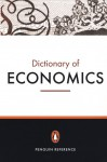 The Penguin Dictionary of Economics - Graham Bannock, Evan Davis, R.E. Baxter