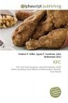 KFC - Agnes F. Vandome, John McBrewster, Sam B Miller II