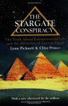 The Stargate Conspiracy: The Truth about Extraterrestrial life and the Mysteries of Ancient Egypt - Lynn Picknett, Clive Prince