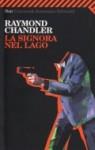 La signora del lago - Raymond Chandler, Oreste Del Buono