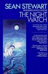 The Night Watch - Sean Stewart