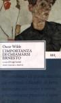 L'importanza di chiamarsi Ernesto - Oscar Wilde
