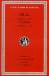 Virgil: Eclogues. Georgics. Aeneid: Books 1-6 (Loeb Classical Library) - Virgil, Henry Rushton Fairclough, G.P. Goold