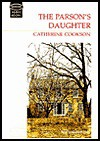 The Parson's Daughter - Catherine Cookson
