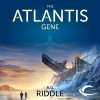 The Atlantis Gene: The Origin Mystery, Book 1 - A. G. Riddle