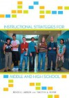 Instructional Strategies for Middle and High School - Bruce E. Larson