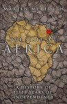 The State of Africa - Martin Meredith