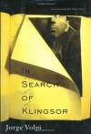 In Search of Klingsor: The International Bestselling Novel - Jorge Volpi
