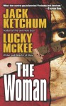 The Woman - 'Jack Ketchum', 'Lucky McKee'