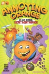 Annoying Orange #1: Secret Agent Orange - Jim Salicrup, Rick Parker