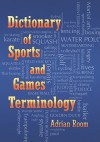 Dictionary of Sports and Games Terminology - Adrian Room