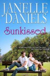 Sunkissed - Janelle Daniels
