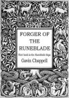 Forger of the Runeblade - Gavin Chappell