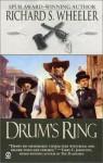 Drum's Ring - Richard S. Wheeler