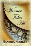 Winner Takes All - Sandra Sookoo