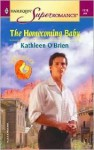 The Homecoming Baby - Kathleen O'Brien