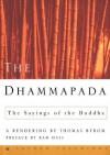 The Dhammapada: The Sayings of the Buddha (Vintage) - Thomas Byrom, Ram Das, Ram Dass