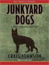 Junkyard Dogs - Craig Johnson, George Guidall