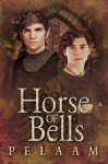 Horse Of Bells - Pelaam