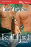 Beautiful Triad - Kate Watterson