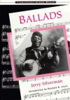 Ballads - Jerry Silverman