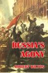 Russia's Agony - Robert Wilton