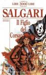 Il figlio del Corsaro Rosso - Emilio Salgari, Sergio Campailla