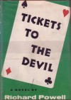Tickets to the Devil - Richard Powell