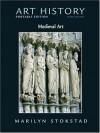 Art History Portable Edition, Book 2: Medieval Art (3rd Edition) (Bk. 2) - Marilyn Stokstad