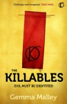 The Killables. Gemma Malley - Gemma Malley