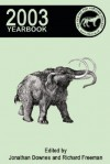 Centre for Fortean Zoology Yearbook 2003 - Jonathan Downes, Richard Freeman