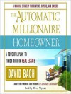 The Automatic Millionaire Homeowner: A Powerful Plan to Finish Rich in Real Estate (Audio) - David Bach, Oliver Wyman