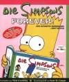Die Simpsons forever! : der ultimative Serienguide ... geht weiter - Matt Groening