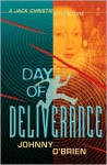 Day of Deliverance: A Jack Christie Adventure - Johnny O'Brien, Nick Hardcastle