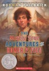 Mostly True Adventures of Homer P. Figg - Rodman Philbrick