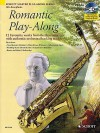 Romantic Play-Along for Alto Saxophone: Twelve Favorite Works from the Romantic Era with a CD of Performances & Backing Tracks - Hal Leonard Publishing Company