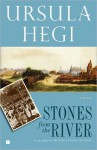 Stones from the River - Ursula Hegi
