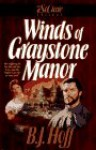 The Winds of Graystone Manor - B.J. Hoff