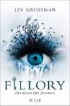 Fillory - Der König der Zauberer: Roman (German Edition) - Lev Grossman, Stefanie Schäfer