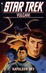 Vulcan! - Kathleen Sky