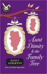 Aunt Dimity and the Family Tree (Aunt Dimity, #16) - Nancy Atherton