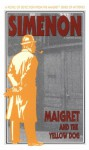 Maigret and the Yellow Dog - Georges Simenon, Linda Asher