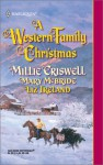 A Western Family Christmas (Harlequin Historical, #579) - Millie Criswell, Mary McBride, Liz Ireland